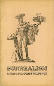 Surealism Exhibition Catalog Cover Contemporary Poetry and Prose, Issue 2, 1936 Editor Roger Roughton Image : Max Ernst