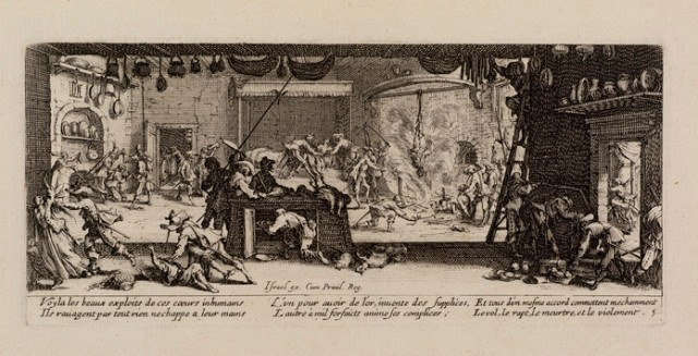 Le Pillage, Les Misères et les Malheurs de la Guerre (Miseries and Misfortunes of War) Jacques Callot, 1633 etching, plate 3 5/16 x 7 3/8 inches from an Isreali edition shown at the RISD Museum